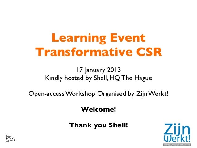 Learning Event                  Transformative CSR                                17 January 2013                     Kind...
