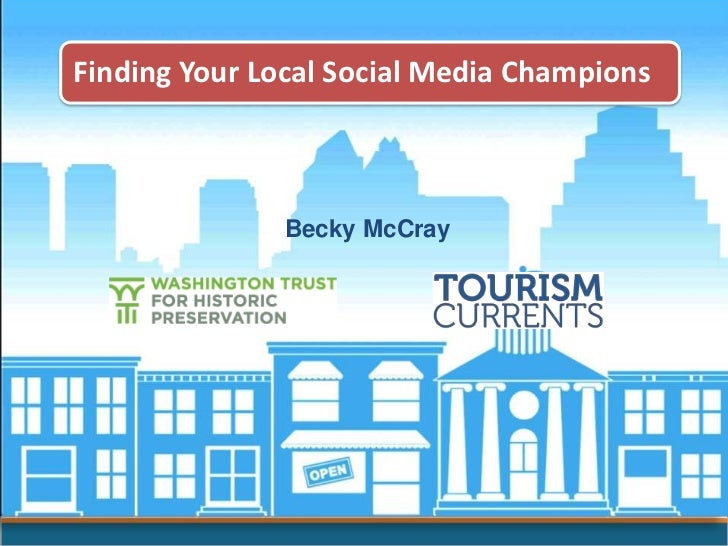 Finding Your Local Social Media Champions<br />Becky McCray<br />