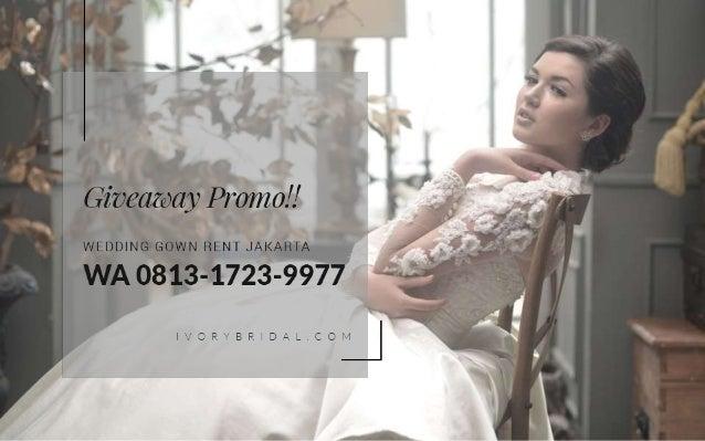 Paket Promo Wa 0813 1723 9977 Harga Sewa Baju Pengantin