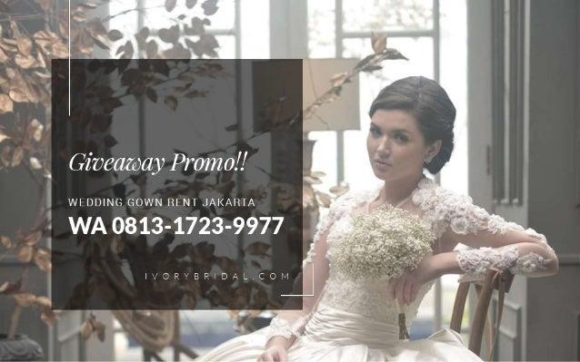 Wa 0813 1723 9977 Sewa Baju Pengantin Bridal Jakarta
