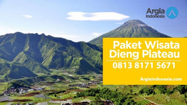 Wa 0813 8171 5671 Travel Dieng Wisata Dieng Terbaru