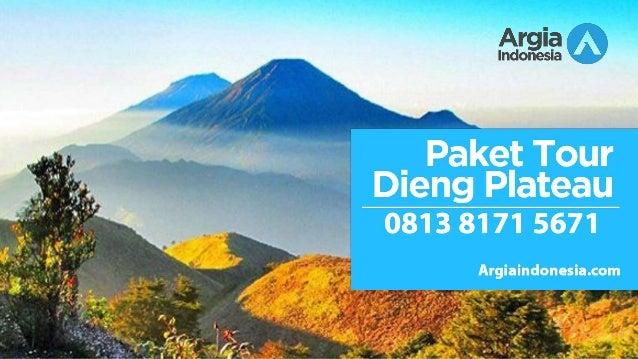 Wa 0813 8171 5671 Paket Wisata Gunung Dieng Wonosobo Jateng