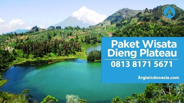 Wa 0813 8171 5671 Paket Wisata Dieng Dari Jakarta