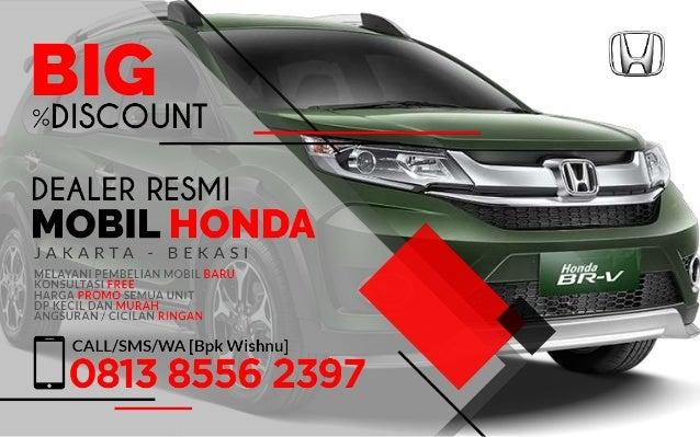 Wa 0813 8556 2397 Promo Honda Harga Mobil Mobil Dp Murah
