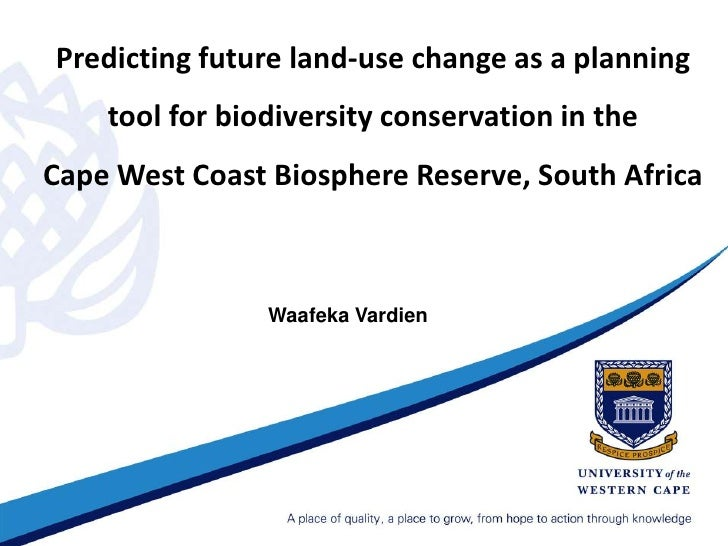 Predicting future land-use change as a planning tool for biodiversity conservation in the Cape West Coast Biosphere Reserv...