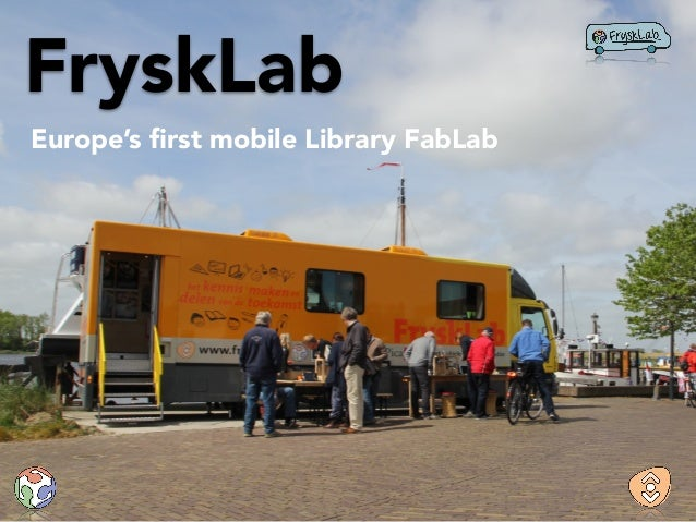 FryskLab Europe's first mobile Library FabLab