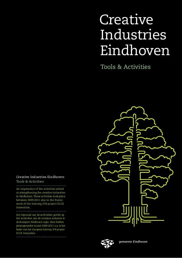 Creative Industries Eindhoven Tools & Activities CreativeIndustriesEindhovenTools&Activities Creative Industries Eindhoven...