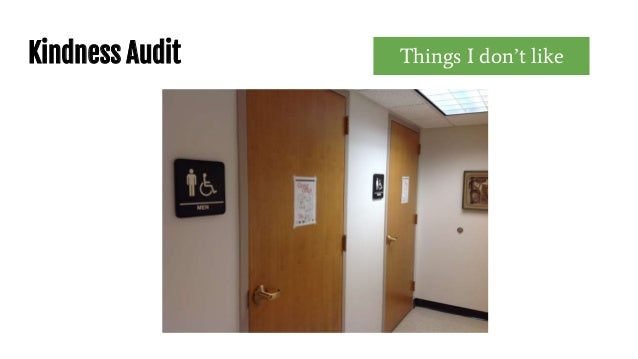 Kindness Audit Things I don't like