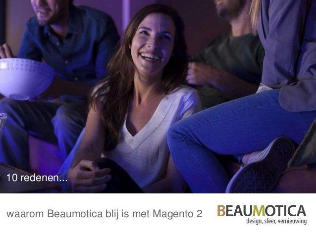 10 redenen... waarom Beaumotica blij is met Magento 2