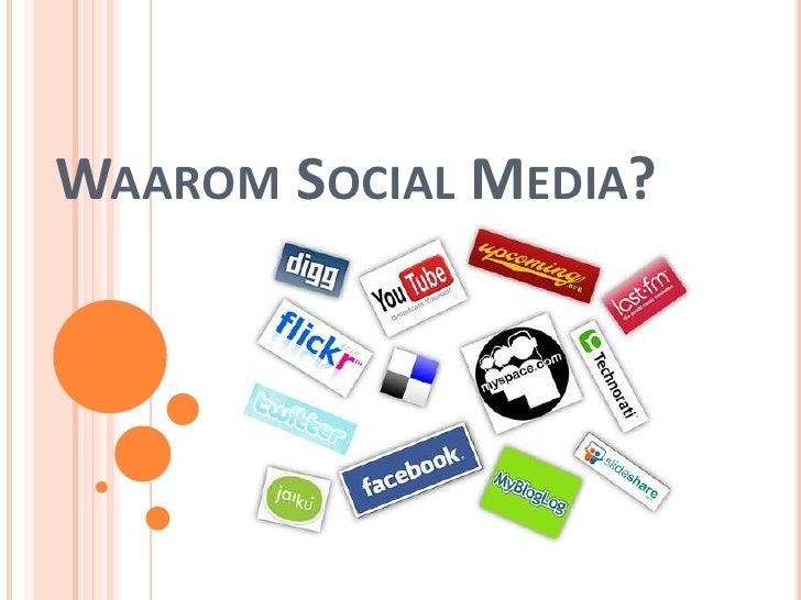 Waarom Social Media?<br />