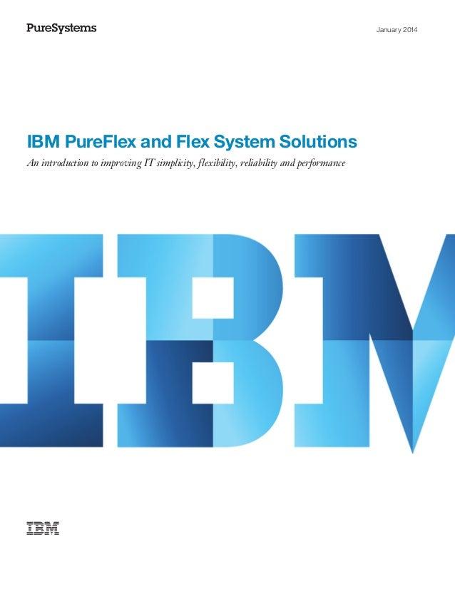 IBM PureFlex and Flex System Solutions