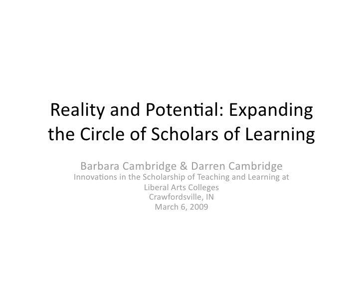 RealityandPoten-al:Expanding theCircleofScholarsofLearning     BarbaraCambridge&DarrenCambridge    Innova-o...