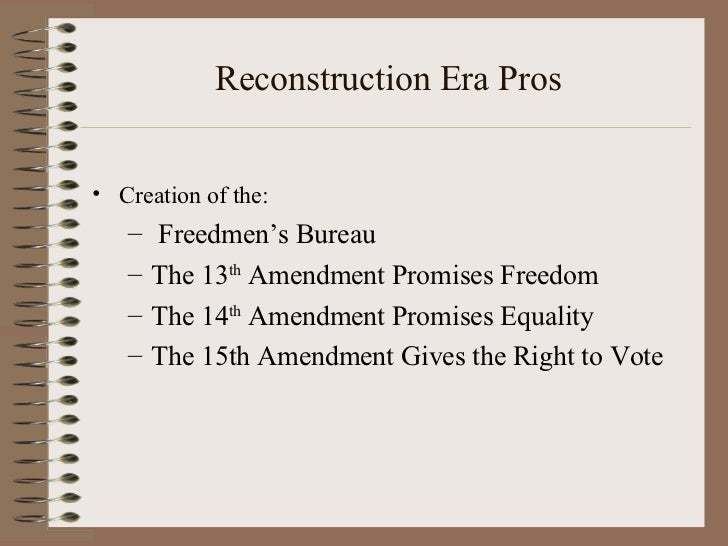 the reconstruction era and its effects History & culture the reconstruction to this day the outcomes of the vast political and social changes of the reconstruction era remain the town of port royal, and saint helena island, many existing historic sites demonstrate the transformative effect of emancipation and reconstruction.