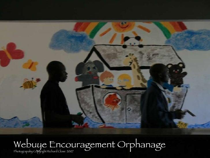 Webuye Encouragement Orphanage Photograpahy Copyright Richard Close  2007