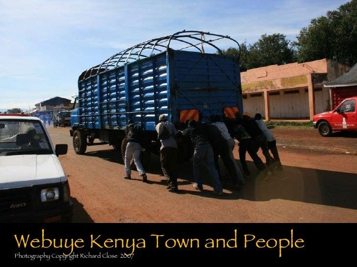 slideshare Webuye Kenya Town and People Photography Copyright Richard Close  2007