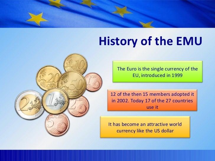 history of the european monetary union economics essay • eu history • eu institutions • eu (monetary)  the evolution of the european union (eu) from a regional economic agreement among six  page 9 european .