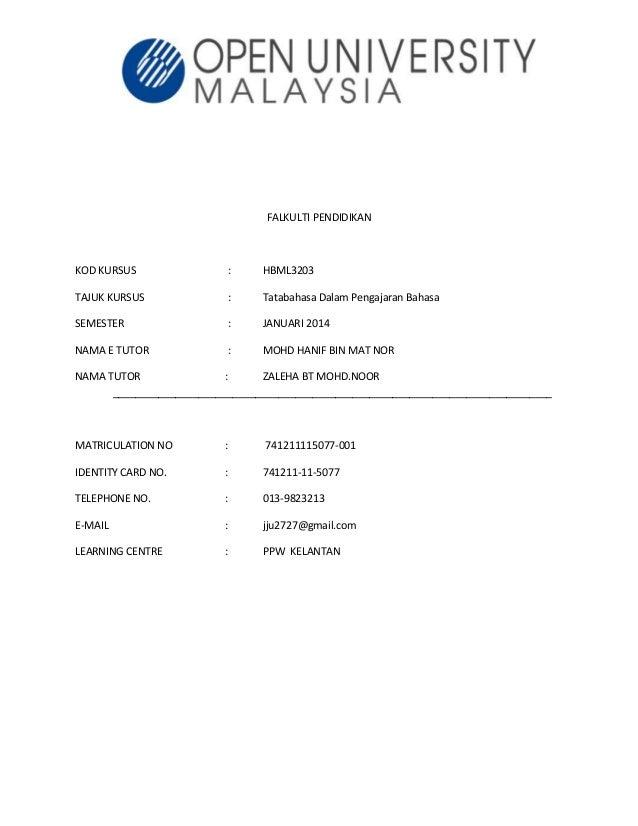 FALKULTI PENDIDIKAN KOD KURSUS : HBML3203 TAJUK KURSUS : Tatabahasa Dalam Pengajaran Bahasa SEMESTER : JANUARI 2014 NAMA E...
