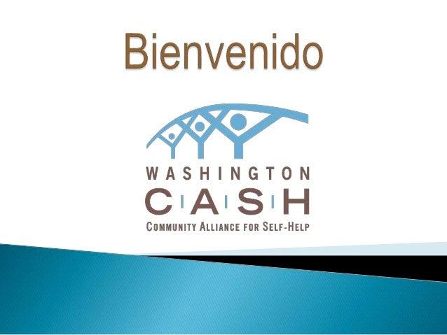 Washington C.A.S.H. (Community Alliance for Self-Help) ayuda a personas con escasos recursos a emprender su propio negocio...