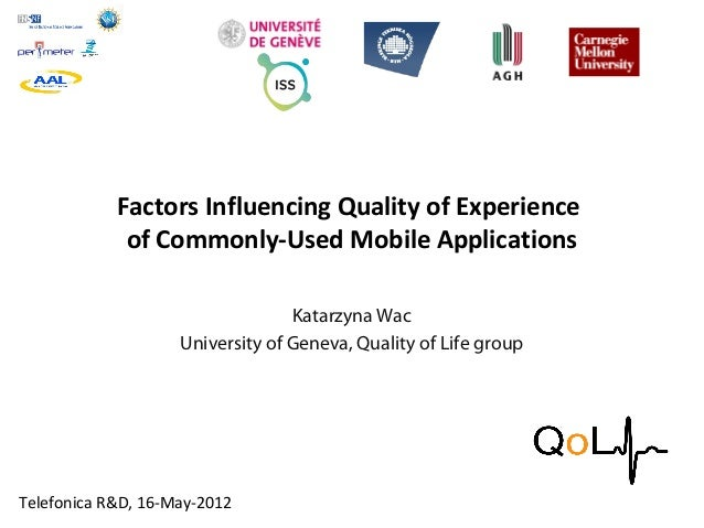 FACULTÉ DES SCIENCES ÉCONOMIQUES ET SOCIALES Institute of Services Science Factors Influencing Quality of Experience of Co...