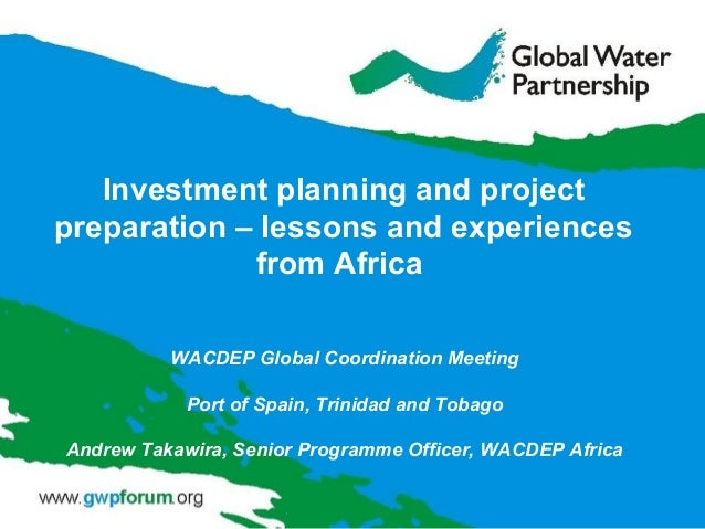 WACDEP Global Coordination Meeting Port of Spain, Trinidad and Tobago Andrew Takawira, Senior Programme Officer, WACDEP Af...