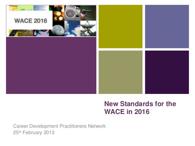 +                                       New Standards for the                                       WACE in 2016Career Dev...