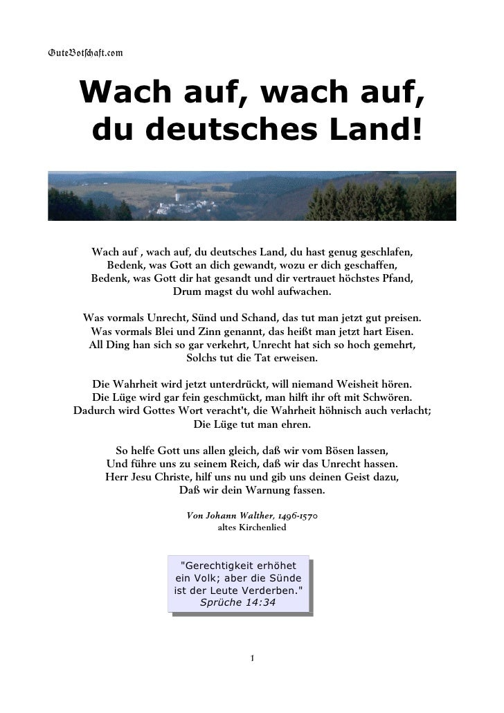 GuteBot[aft.$om          Wach auf, wach auf,       du deutsches Land!           Wach auf , wach auf, du deutsches Land, du...