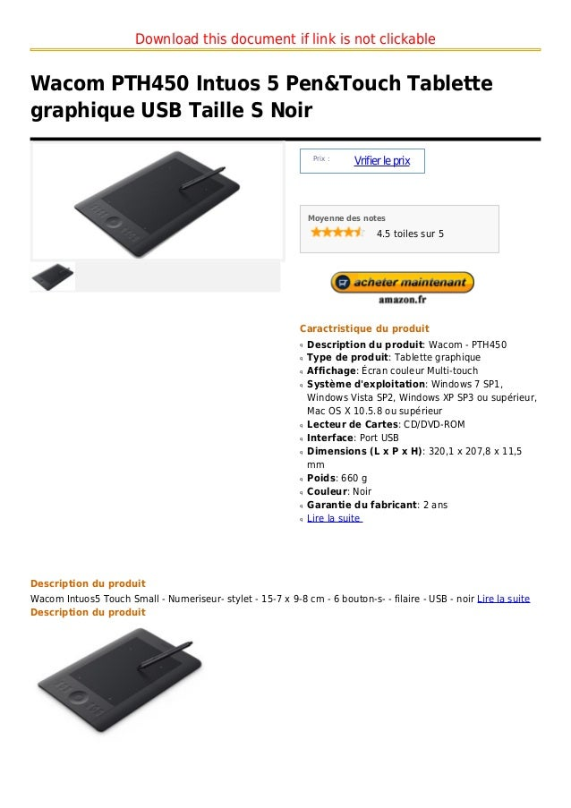 Download this document if link is not clickableWacom PTH450 Intuos 5 Pen&Touch Tablettegraphique USB Taille S Noir        ...
