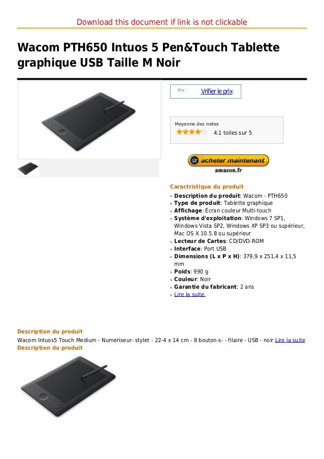 Download this document if link is not clickableWacom PTH650 Intuos 5 Pen&Touch Tablettegraphique USB Taille M Noir        ...