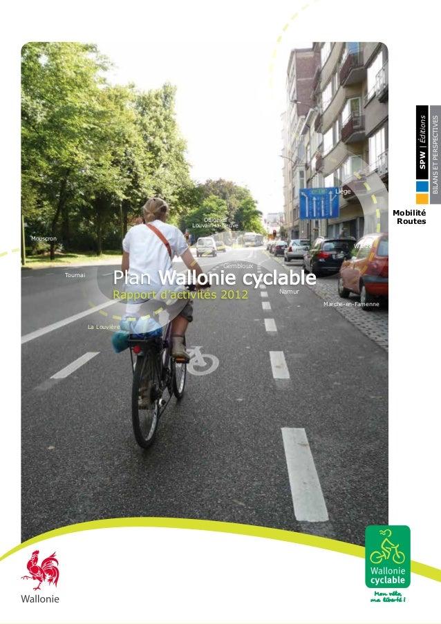 Mouscron La Louvière Marche-en-Famenne Gembloux Namur Ottignies Louvain-la-Neuve Wanze Liège Plan Wallonie cyclable Rappor...