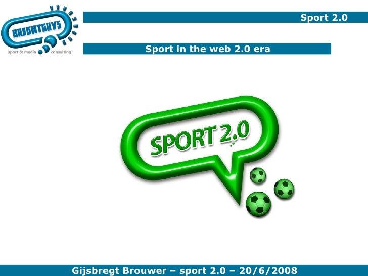Sport 2.0 Sport in the web 2.0 era