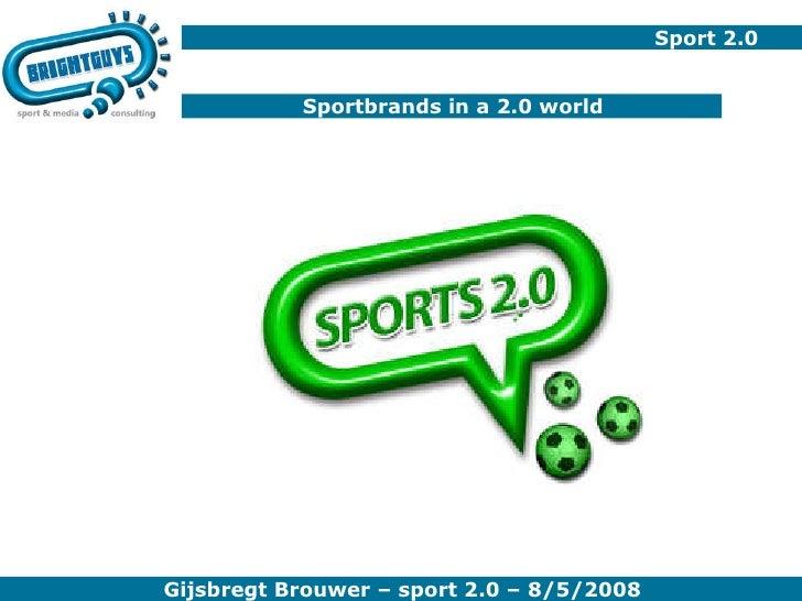 Sport 2.0 Sportbrands in a 2.0 world