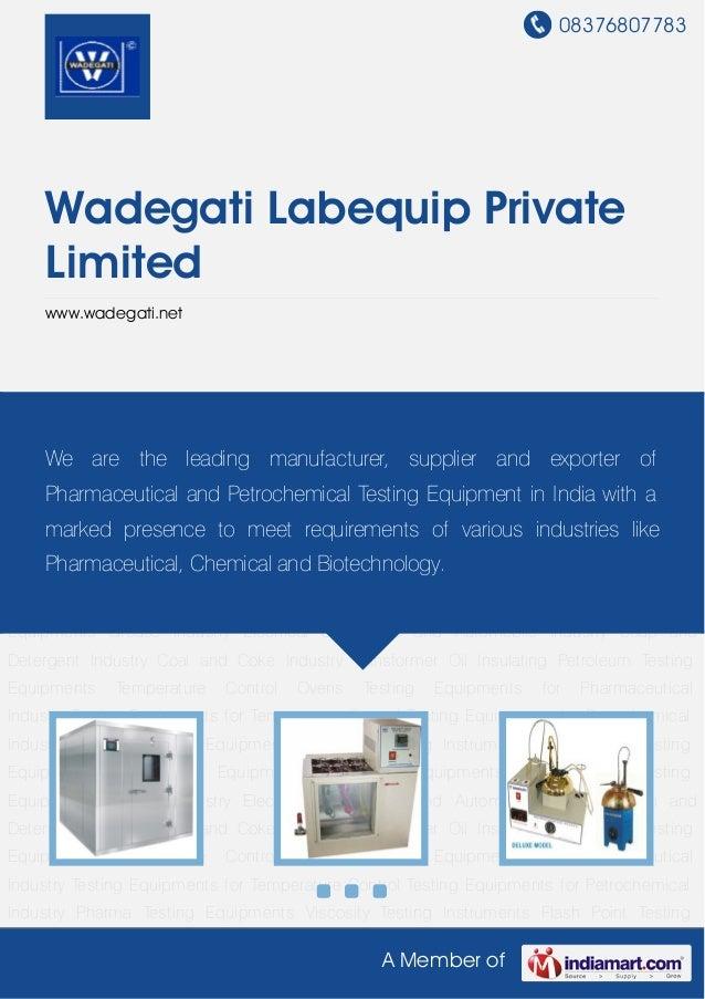 08376807783A Member ofWadegati Labequip PrivateLimitedwww.wadegati.netPharma Testing Equipments Viscosity Testing Instrume...