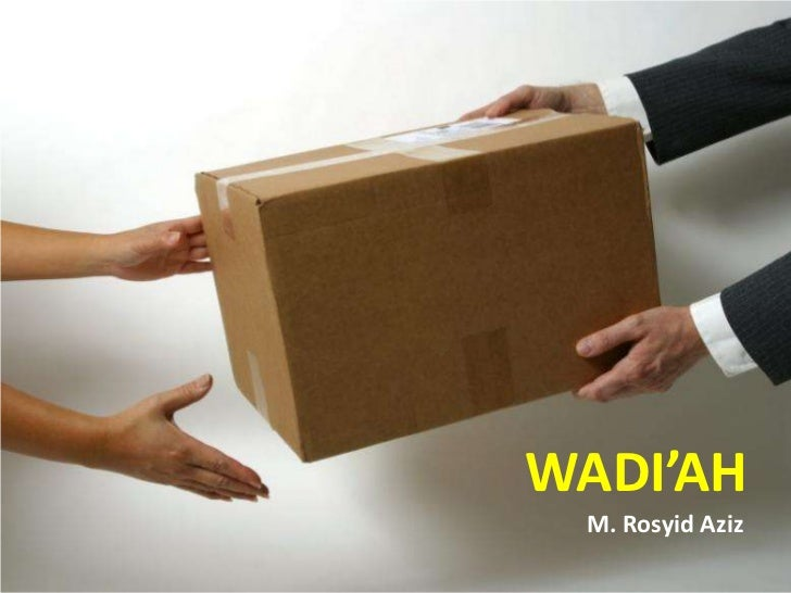 WADI'AH M. Rosyid Aziz