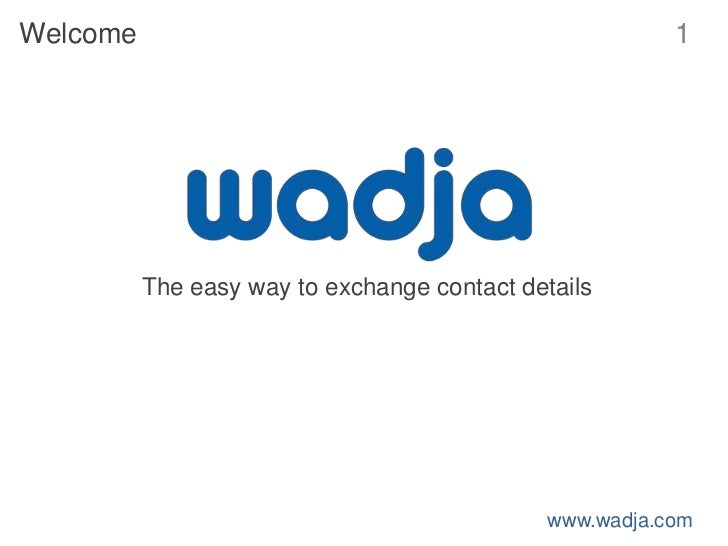 Welcome                                                  1          The easy way to exchange contact details              ...