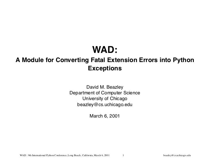 WAD : A Module for Converting Fatal Extension Errors into Python Exceptions