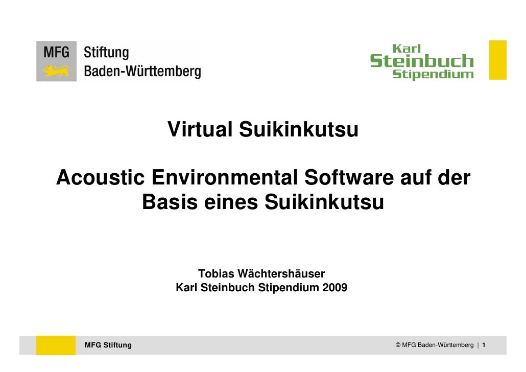 Virtual SuikinkutsuAcoustic Environmental Software auf der        Basis eines Suikinkutsu                     Tobias Wächt...