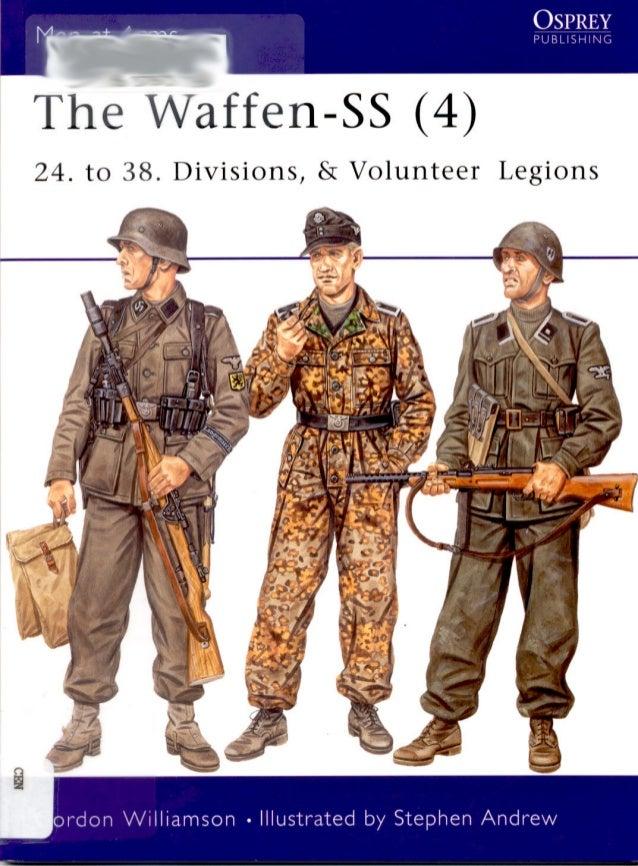 Waffen SS (4) 24-38 divisions volunteer legions