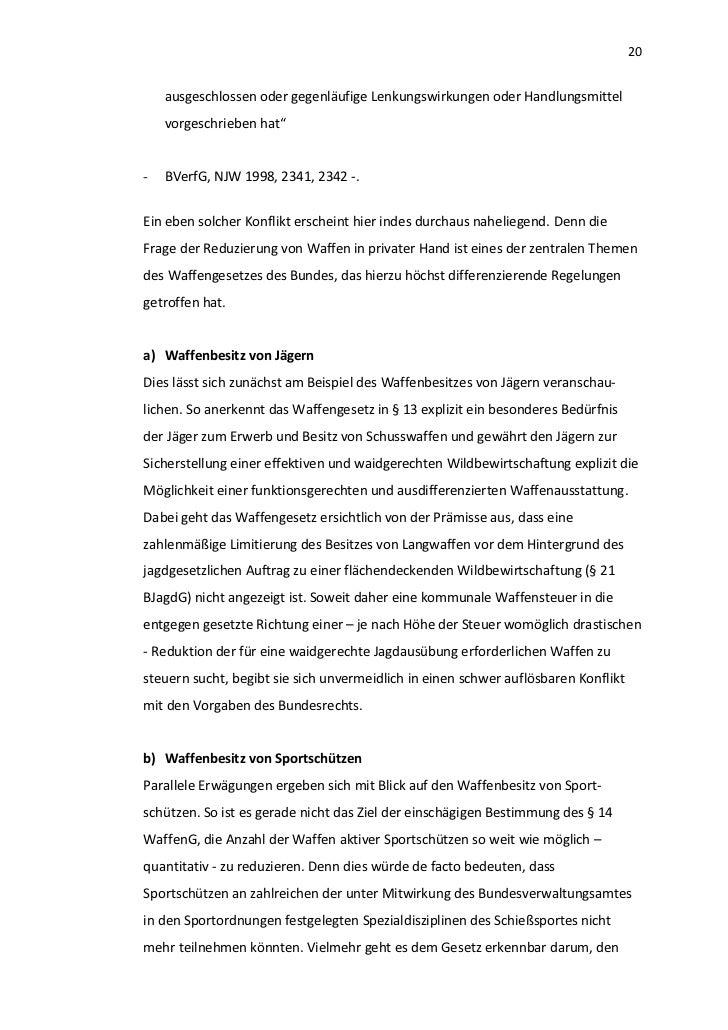 """20    ausgeschlossen oder gegenläufige Lenkungswirkungen oder Handlungsmittel    vorgeschrieben hat""""-   BVerfG, NJW 1998, ..."""