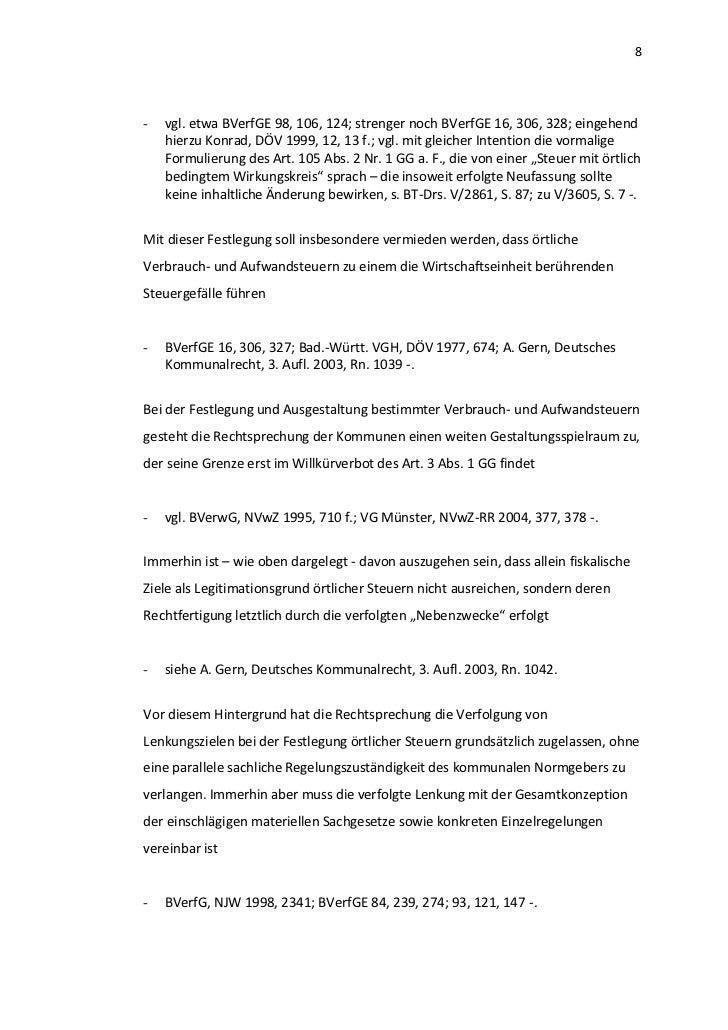 8-   vgl. etwa BVerfGE 98, 106, 124; strenger noch BVerfGE 16, 306, 328; eingehend    hierzu Konrad, DÖV 1999, 12, 13 f.; ...