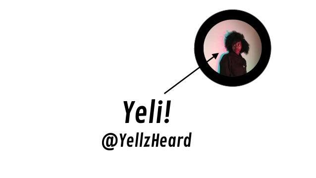 Yeli! @YellzHeard