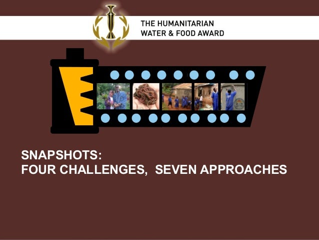 SNAPSHOTS: FOUR CHALLENGES, SEVEN APPROACHES