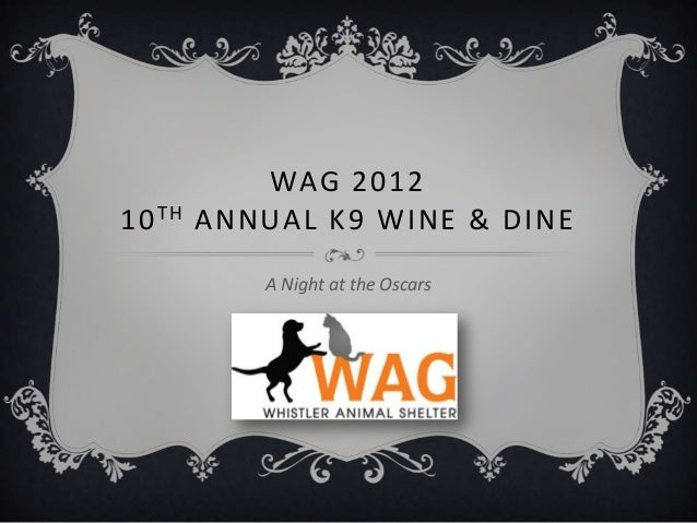 WAG 201210 TH   ANNUAL K9 WINE & DINE           A Night at the Oscars