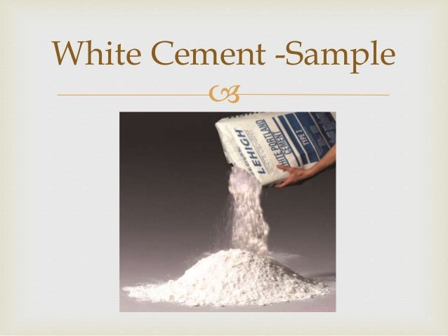 Presentation About White Cement