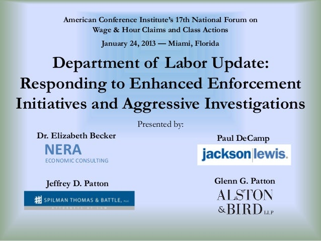 American Conference Institute's 17th National Forum on Wage & Hour Claims and Class Actions January 24, 2013 — Miami, Flor...