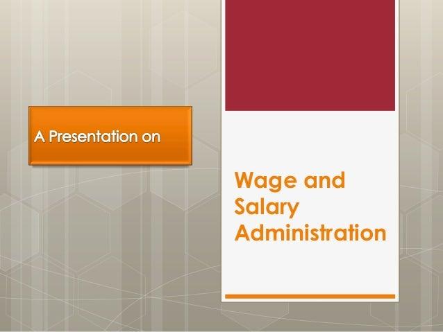 Wage andSalaryAdministration