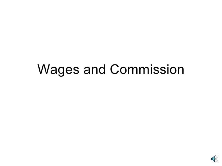 Wages and Commission