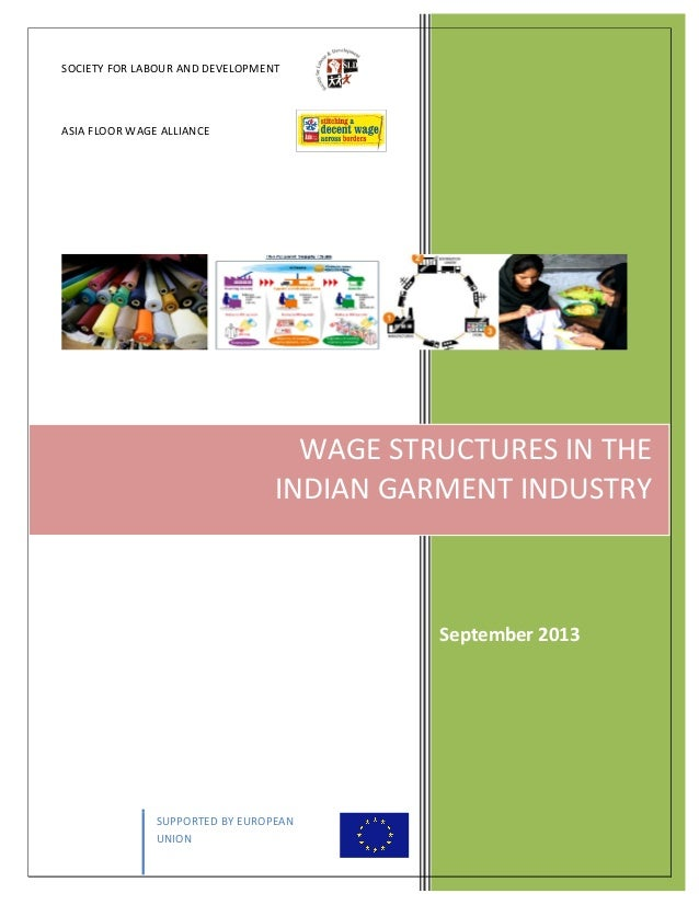 SOCIETY  FOR  LABOUR  AND  DEVELOPMENT      ASIA  FLOOR  WAGE  ALLIANCE            SUPPORTED  ...