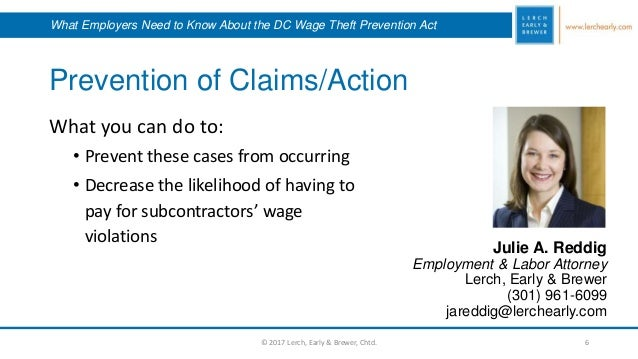 Prevention of Claims/Action Julie A. Reddig Employment & Labor Attorney Lerch, Early & Brewer (301) 961-6099 jareddig@lerc...
