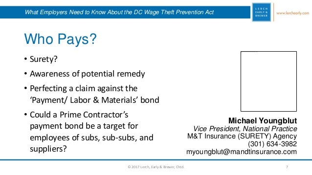Who Pays? Michael Youngblut Vice President, National Practice M&T Insurance (SURETY) Agency (301) 634-3982 myoungblut@mand...