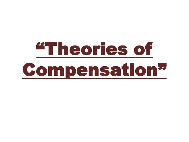 """Theories of Compensation""<br />"
